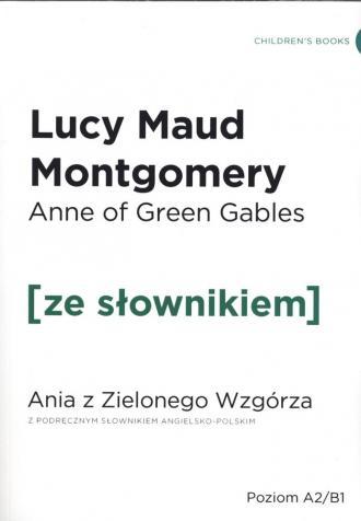 Anne of Green Gables / Ania z Zielonego - okładka książki