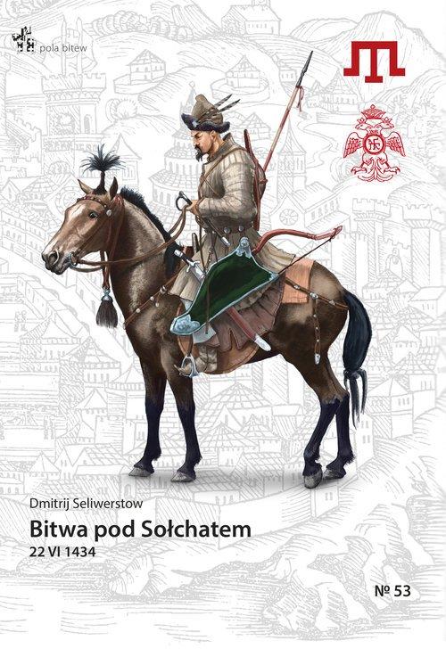 Bitwa pod Sołchatem 22 VI 1434 - okładka książki
