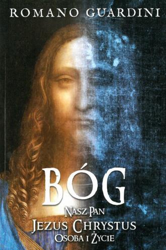 Bóg Nasz Pan Jezus Chrystus. Osoba - okładka książki