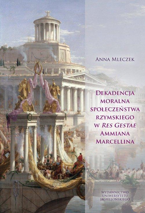 Dekadencja moralna społeczeństwa - okładka książki