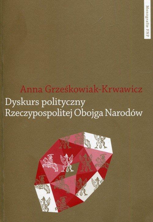 Dyskurs polityczny Rzeczypospolitej - okładka książki