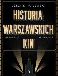Historia warszawskich kin - okładka książki
