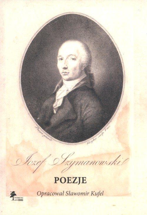 Józef Szymanowski. Poezje - okładka książki