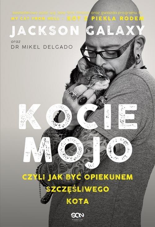 Kocie mojo czyli jak być opiekunem - okładka książki