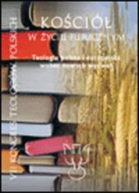 Kościół w życiu publicznym. Teologia polska i europejska wobec nowych wyzwań. Tom 3 - okładka książki