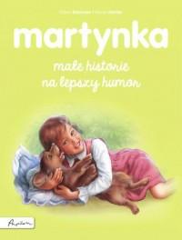 Martynka. Małe historie na lepszy humor - okładka książki