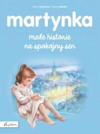 Martynka. Małe historie na spokojny sen - okładka książki