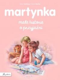 Martynka. Małe historie o przyjaźni - okładka książki