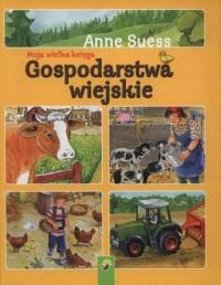 Moja wielka księga Gospodarstwa wiejskie - okładka książki