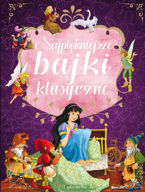 Najpiękniejsze bajki klasyczne - okładka książki