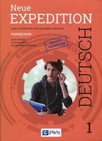 Neue Expedition Deutsch 1 Podręcznik. Język niemiecki dla szkół ponadgimnazjalnych - okładka książki