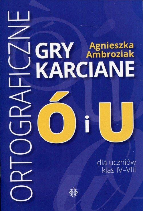 Ortograficzne gry karciane Ó i - okładka podręcznika
