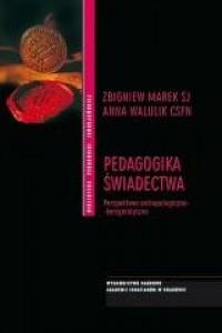Pedagogika świadectwa - okładka książki