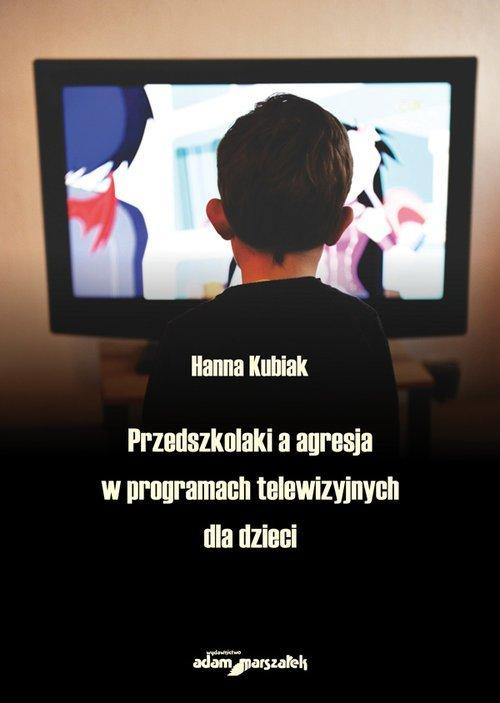 Przedszkolaki a agresja w programach - okładka książki