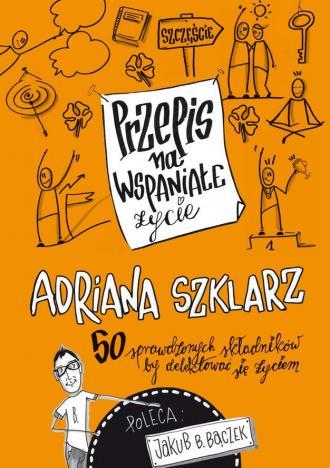 Przepis na wspaniałe życie 50 sprawdzonych - okładka książki