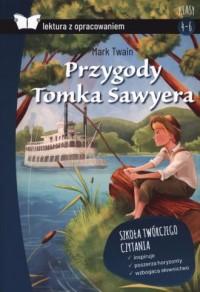 Przygody Tomka Sawyera (z opracowaniem) - okładka książki