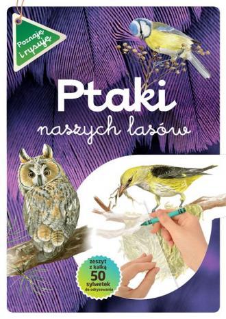 Ptaki naszych lasów. Zeszyt z kalką - okładka podręcznika