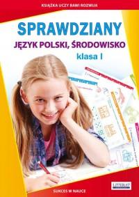 Sprawdziany Język polski. Środowisko. Klasa 1 - okładka podręcznika