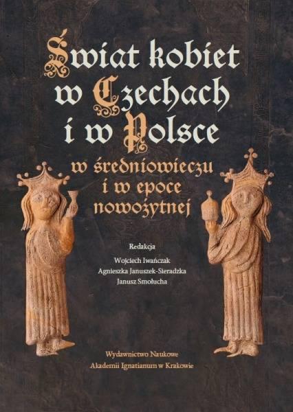 Świat kobiet w Czechach i w Polsce - okładka książki