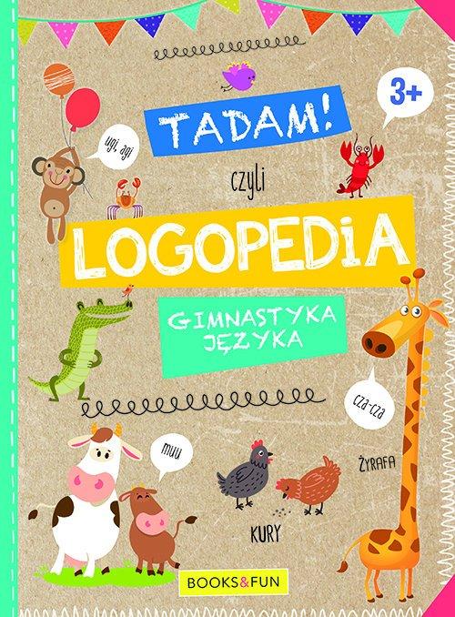 Tadam czyli LOGPEDIA 3+. Gimnastyka - okładka książki