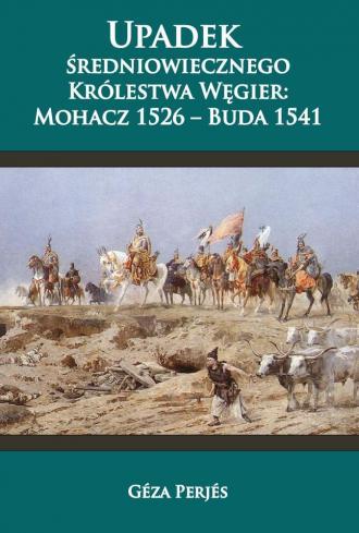 Upadek średniowiecznego Królestwa - okładka książki