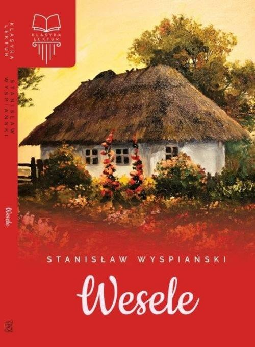 Bardzo dobra Wesele - Stanisław Wyspiański - 9788380598157 | Księgarnia MD59