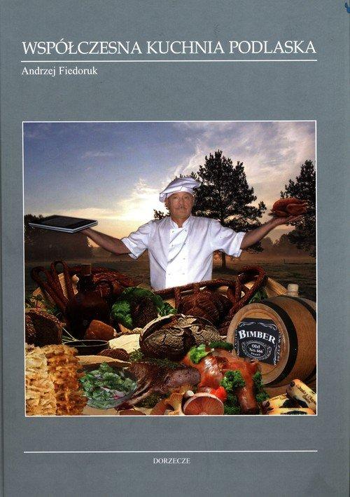 Współczesna kuchnia podlaska - okładka książki