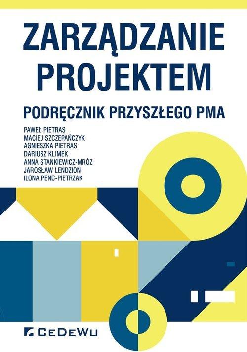 Zarządzanie projektem. Podręcznik - okładka książki