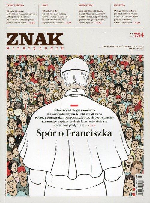 Znak 754 3/2018 Spór o Franciszka - okładka książki