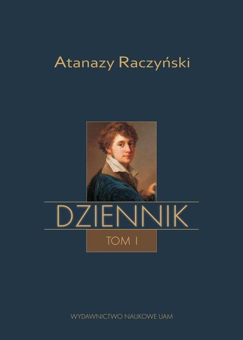 Atanazy Raczyński, Dziennik Tom - okładka książki