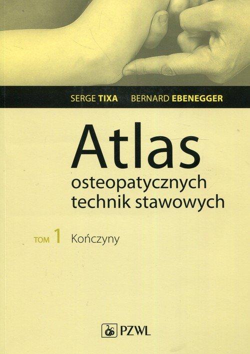 Atlas osteopatycznych technik stawowych. - okładka książki