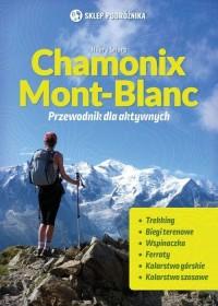 Chamonix-Mont-Blanc Przewodnik dla aktywnych - okładka książki