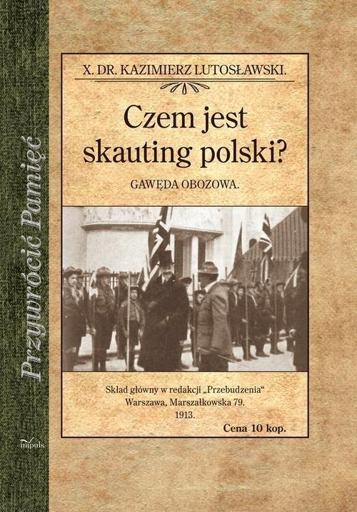 Czem jest skauting polski? Gawęda - okładka książki