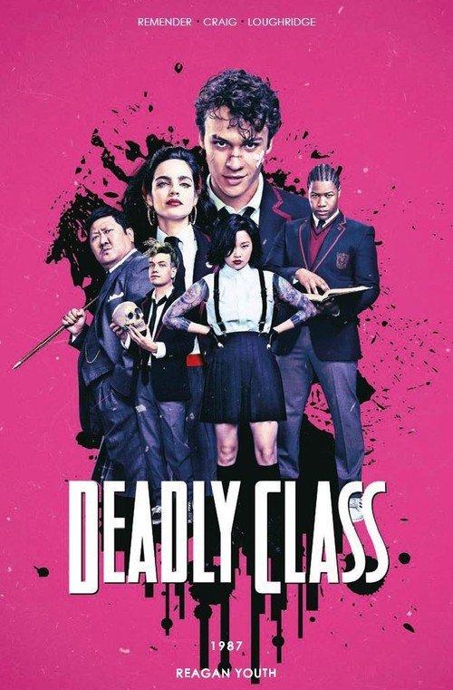 Deadly Class. Tom 1. 1987 Reagan - okładka książki