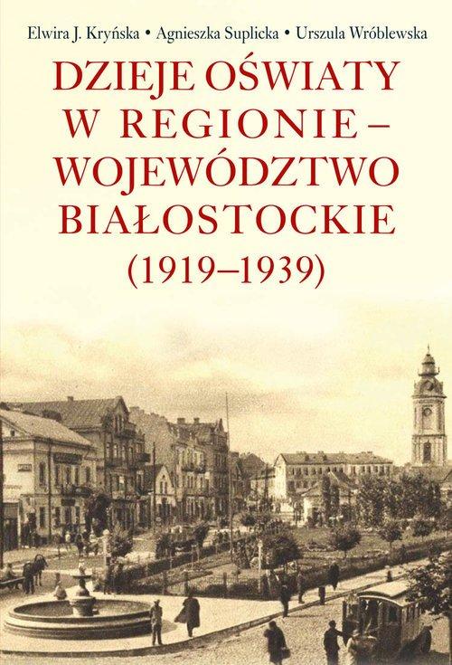 Dzieje oświaty w regionie - województwo - okładka książki