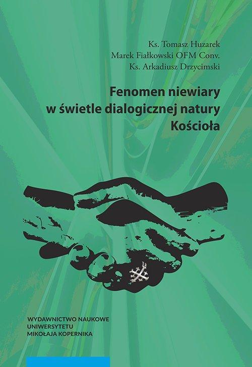 Fenomen niewiary w świetle dialogicznej - okładka książki