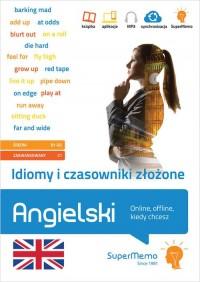 Idiomy i czasowniki złożone. Angielski.. - okładka podręcznika