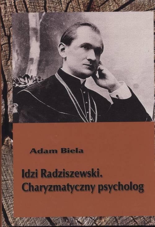 Idzi Radziszewski. Charyzmatyczny - okładka książki