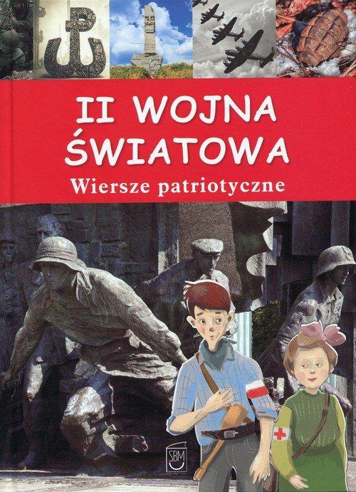 II wojna światowa. Wiersze patriotyczne - okładka książki