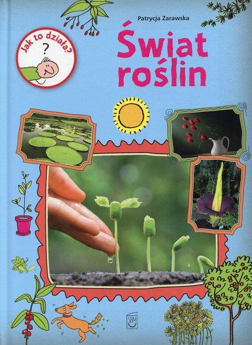 Jak to działa? Świat roślin - okładka książki