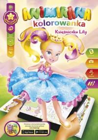 Kolorowanka A4/8 4D Księżniczka Lilly - okładka książki
