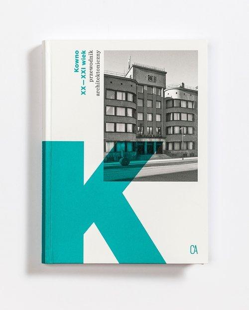 Kowno XX-XXI wiek. Przewodnik architektoniczny - okładka książki