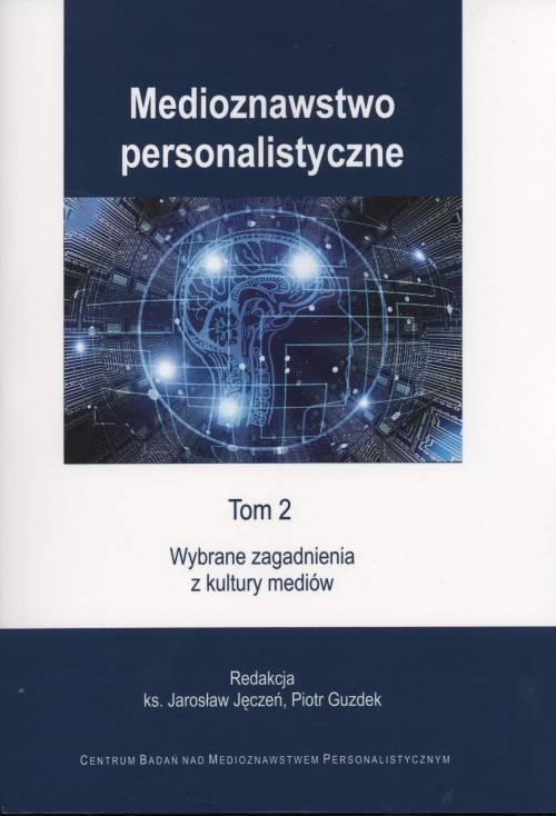Medioznawstwo personalistyczne. - okładka książki