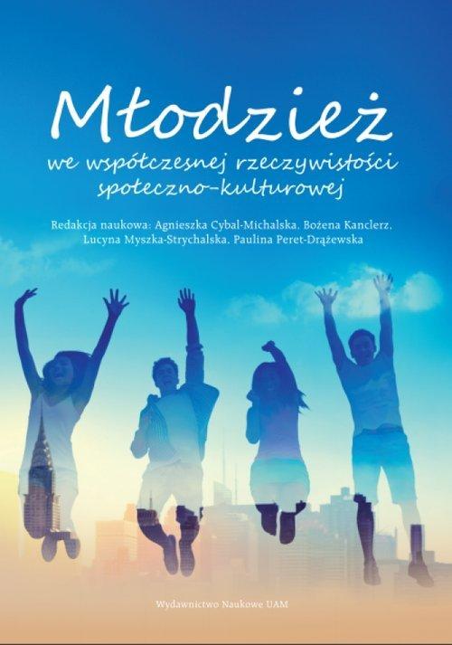 Młodzież we współczesnej rzeczywistości - okładka książki