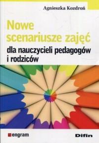 Nowe scenariusze zajęć dla nauczycieli - okładka książki
