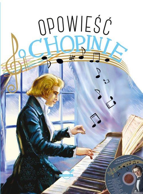 Opowieść o Chopinie (+ CD) - okładka książki