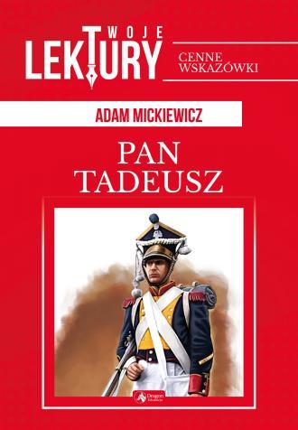 Pan Tadeusz. Seria: Twoje lektury - okładka podręcznika