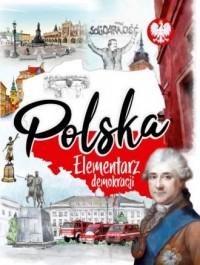 Polska. Elementarz demokracji - okładka książki