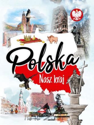 Polska. Nasz kraj - okładka książki