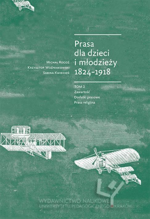 Prasa dla dzieci i młodzieży 1824-1918. - okładka książki
